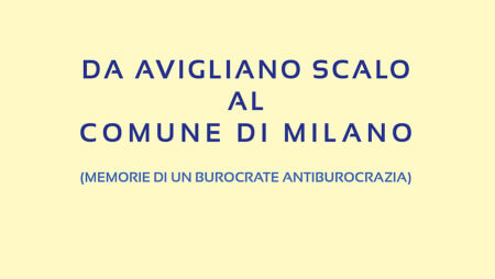 Presentazione del libro: Da Avigliano Scalo al Comune di Milano