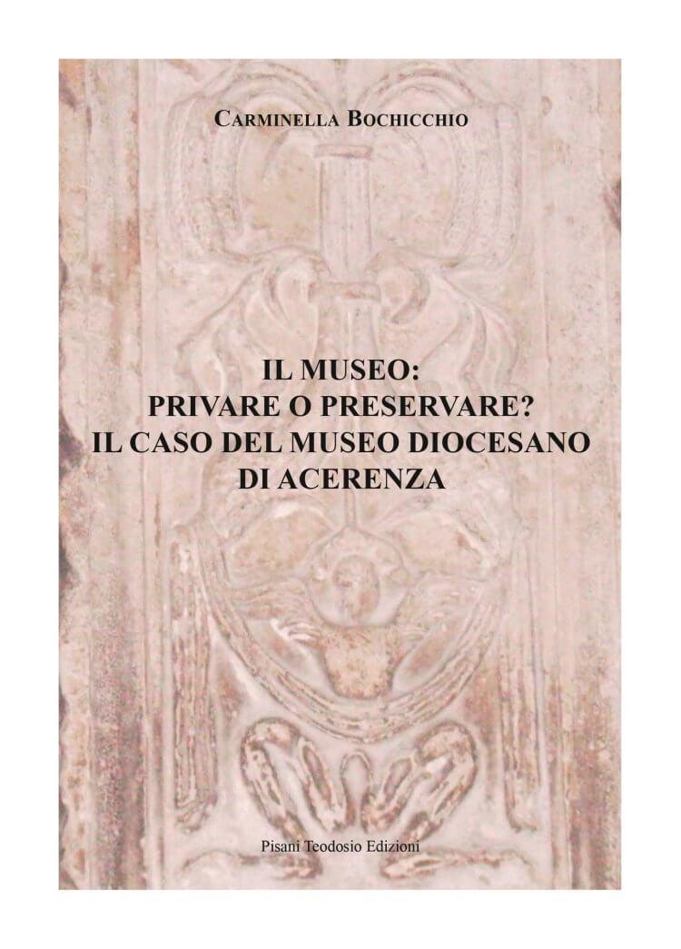 Il museo: privare o preservare? Il caso del museo diocesano di Acerenza