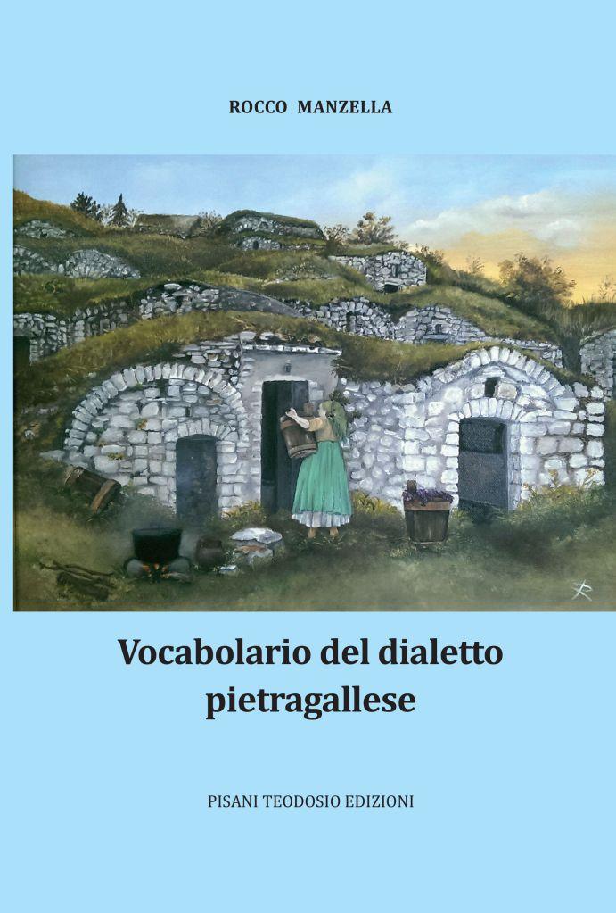 Vocabolario del Dialetto pietragallese